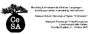 Reading Literatures in African Languages textual approaches, translatology and criticism - 11 - 16 Giugno 2019