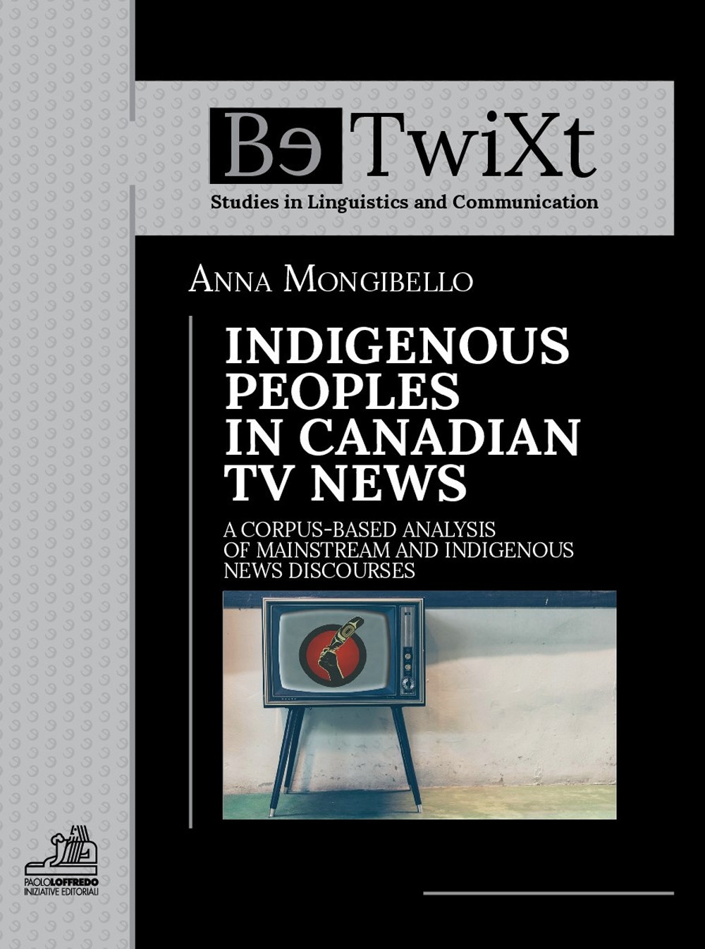 Ateneo Centri Di Ricerca E Istituti Interuniversitari 1 Set Bando Tv Anna Mongibello Indigenous Peoples In Canadian News A Corpus Based Analysis Of Mainstream And Discourses